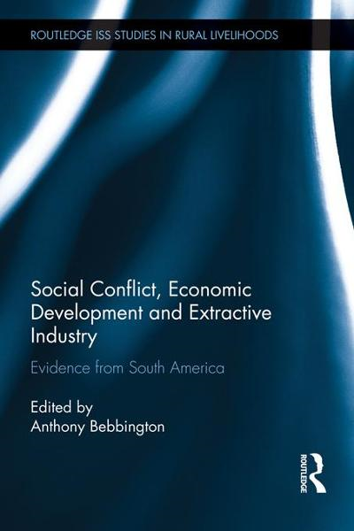 Social Conflict, Economic Development and the Extractive Industry
