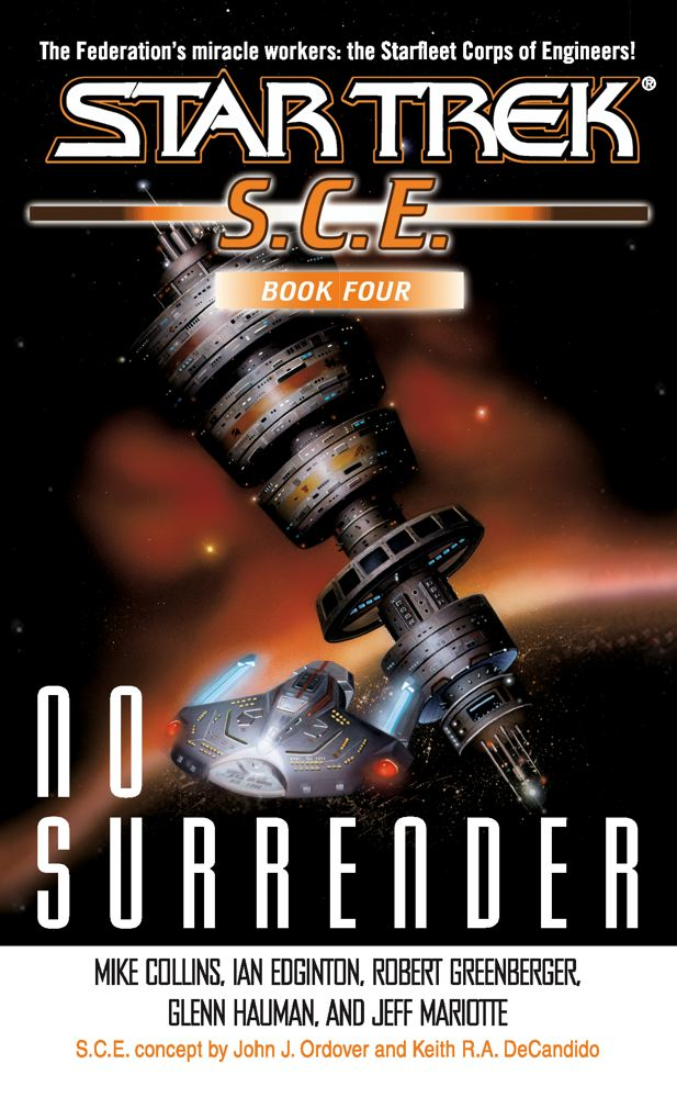 SCE: No Surrender By: Glenn Hauman,Ian Edgington,Jeff Mariotte,Mike Collins,Robert Greenberger