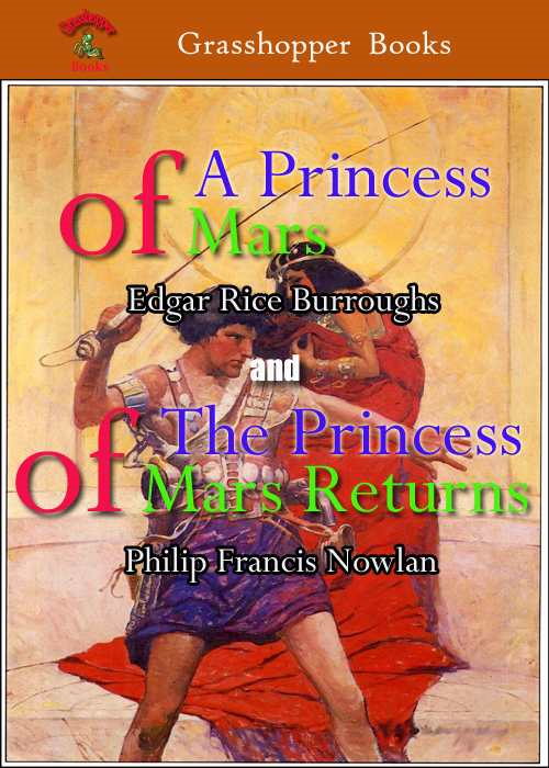 A PRINCESS OF MARS and The Prince of Mars Returns