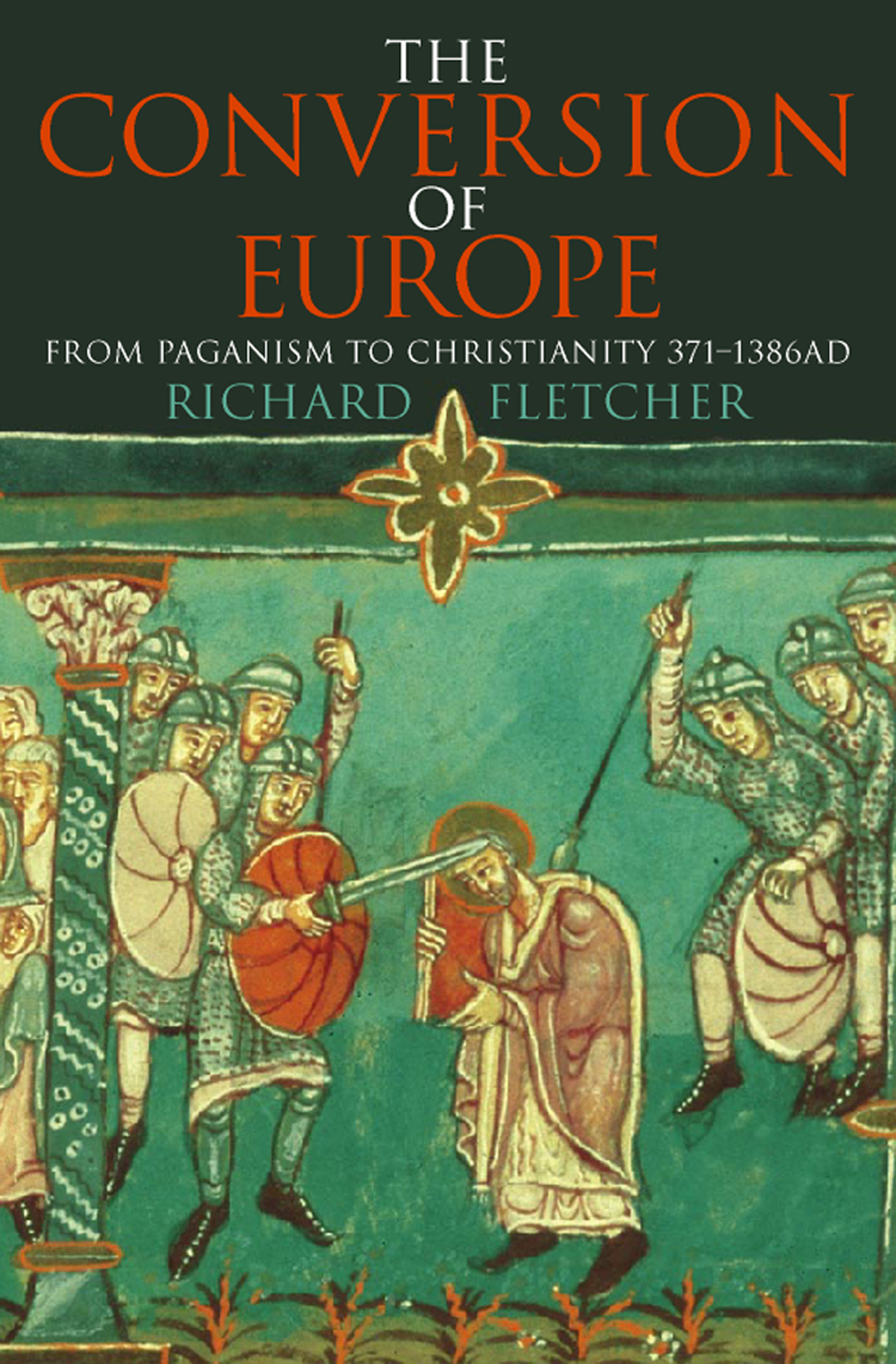 The Conversion of Europe (TEXT ONLY)
