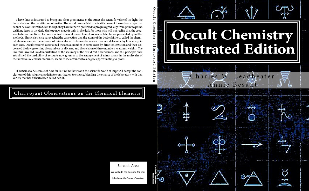 Occult Chemistry Illustrated Edition By: Charles W. Leadbeater, Authored by Annie Wood Besant