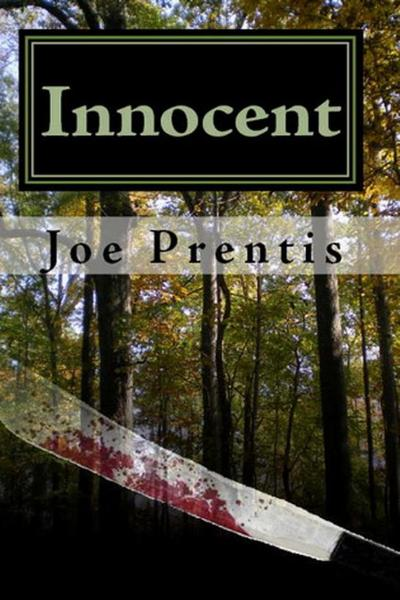 Innocent By: Joe Prentis