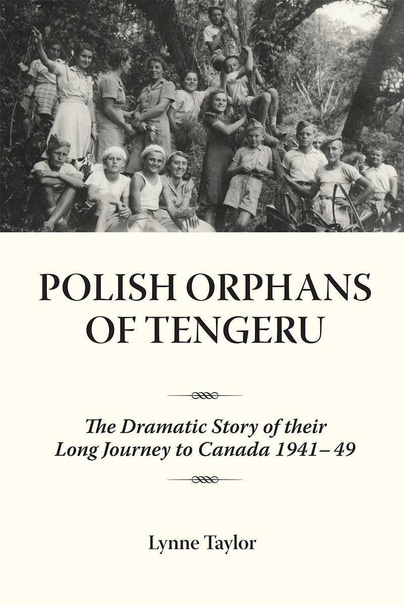 Polish Orphans of Tengeru By: Dr. Lynne Taylor