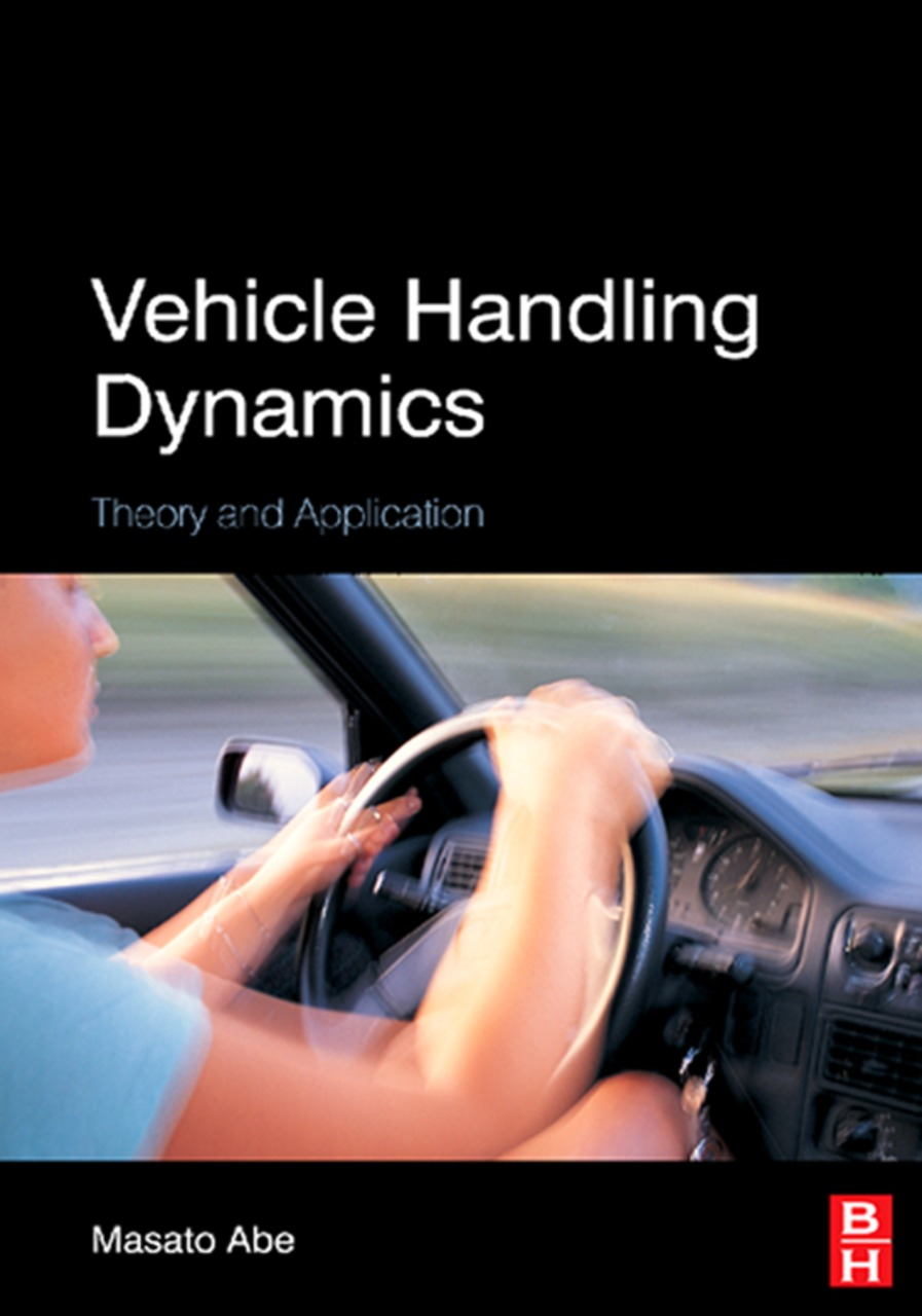 Vehicle Handling Dynamics Theory and Application