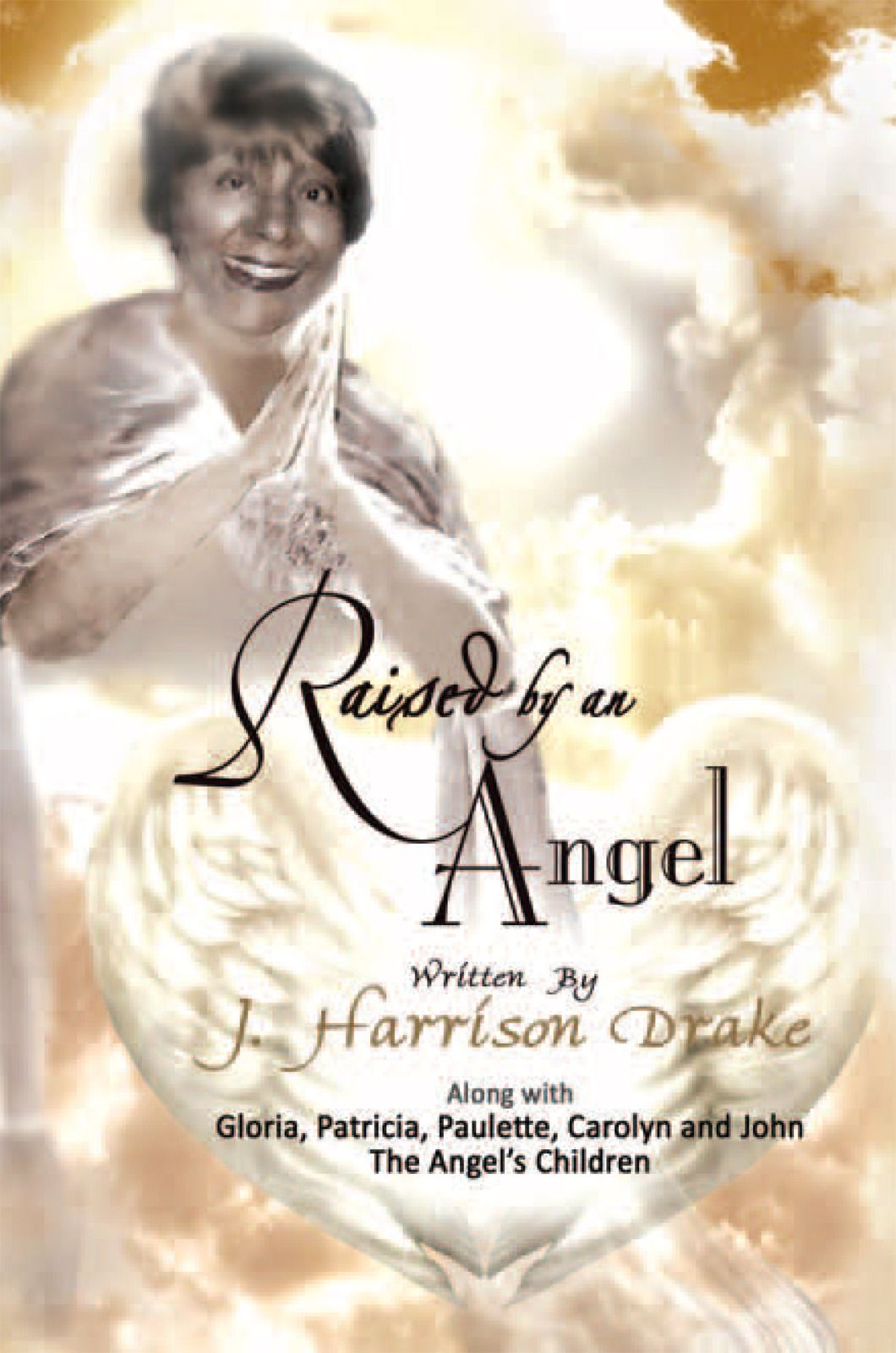 Raised By An Angel
