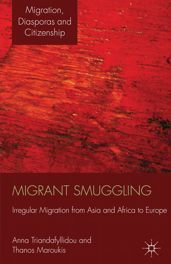 Migrant Smuggling Irregular Migration from Asia and Africa to Europe