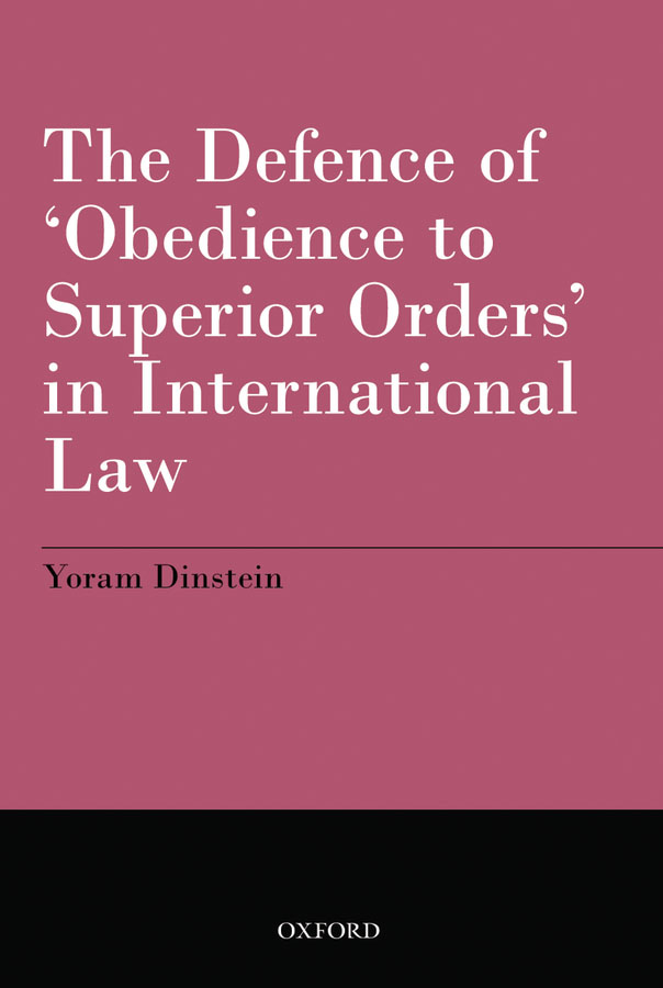 The Defence of 'Obedience to Superior Orders' in International Law