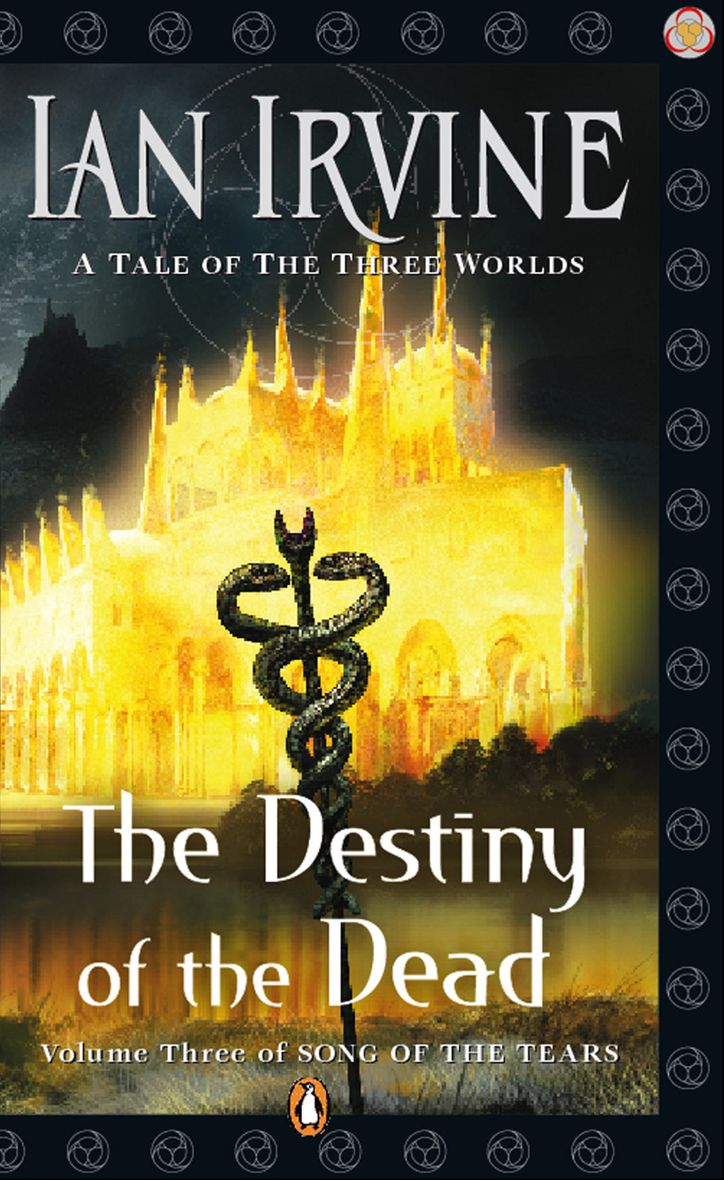 Destiny of the Dead: Song of the Tears Volume Three By: Ian Irvine