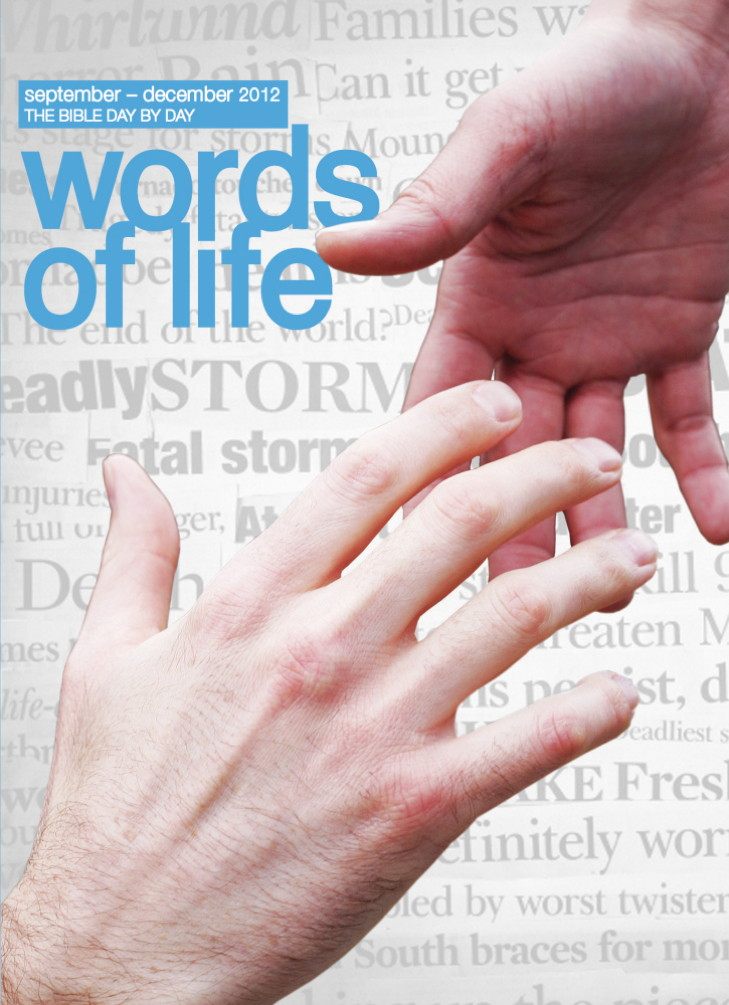 Words of Life September - December 2012 By: The Salvation Army