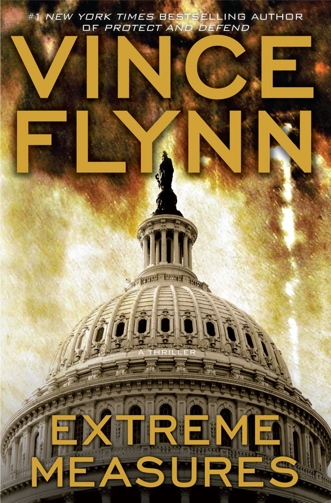 Extreme Measures By: Vince Flynn