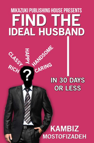 Find the Ideal Husband (In 30 Days or Less)