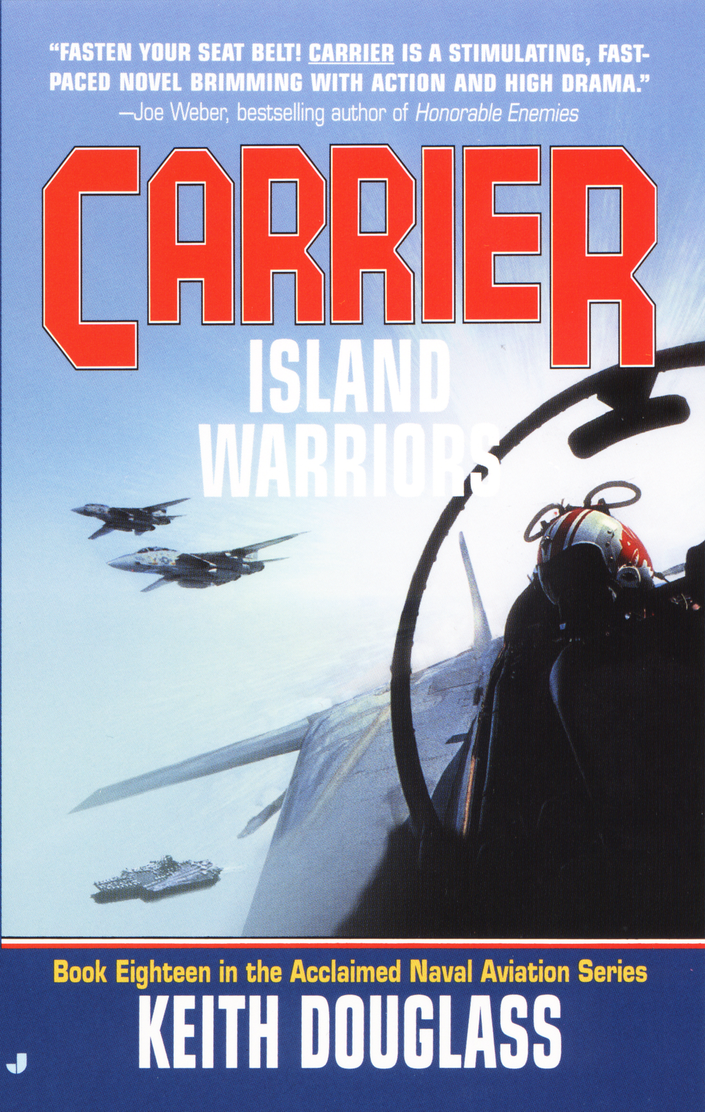 Carrier 18: Island Warriors By: Keith Douglass
