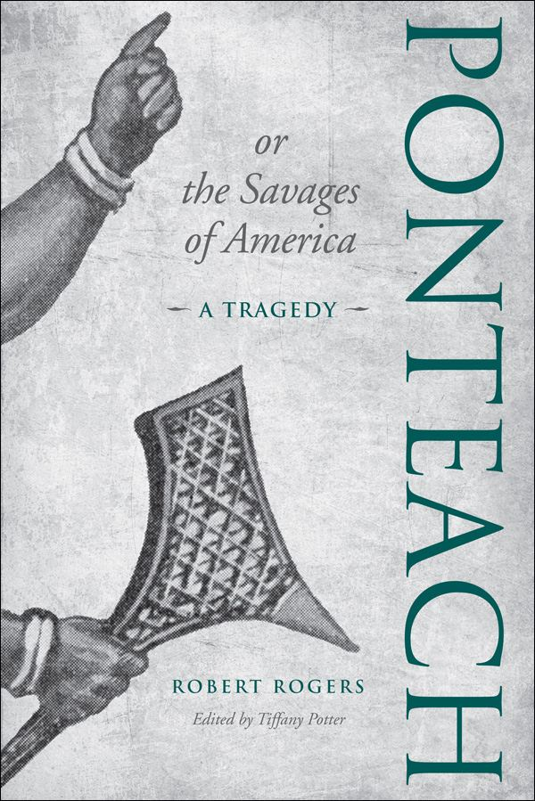 Ponteach, or the Savages of America