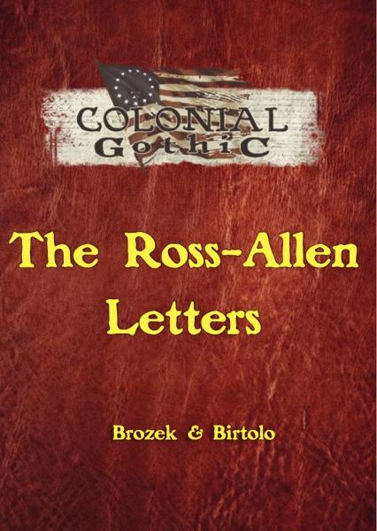 Colonial Gothic: The Ross-Allen Letters