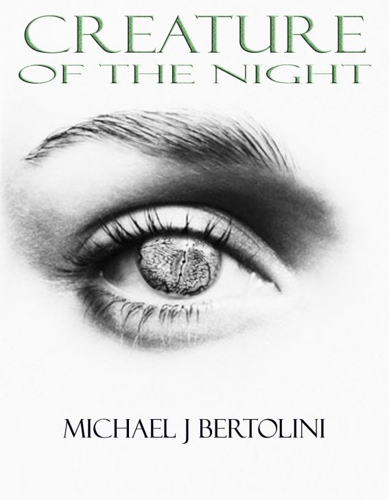 Creature Of The Night By: Michael Bertolini