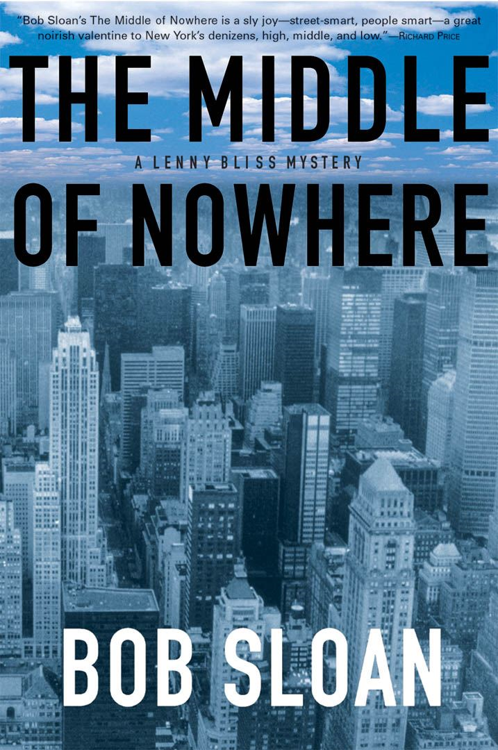 The Middle of Nowhere By: Bob Sloan