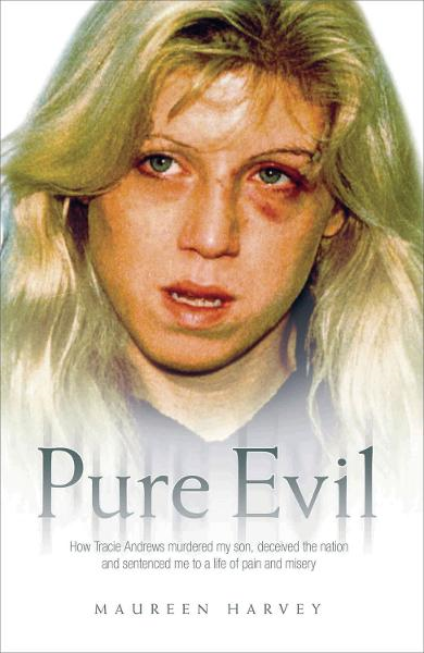 Pure Evil By: Maureen Harvey