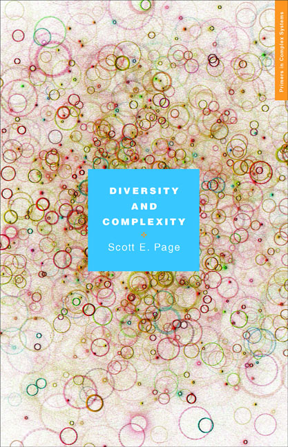 Diversity and Complexity By: Scott E. Page