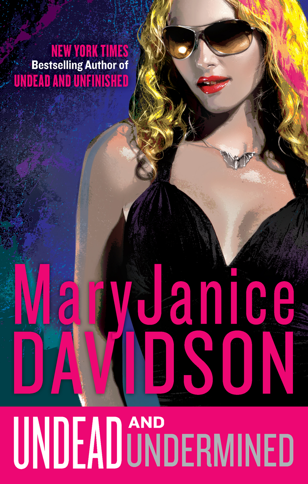 Undead and Undermined By: MaryJanice Davidson