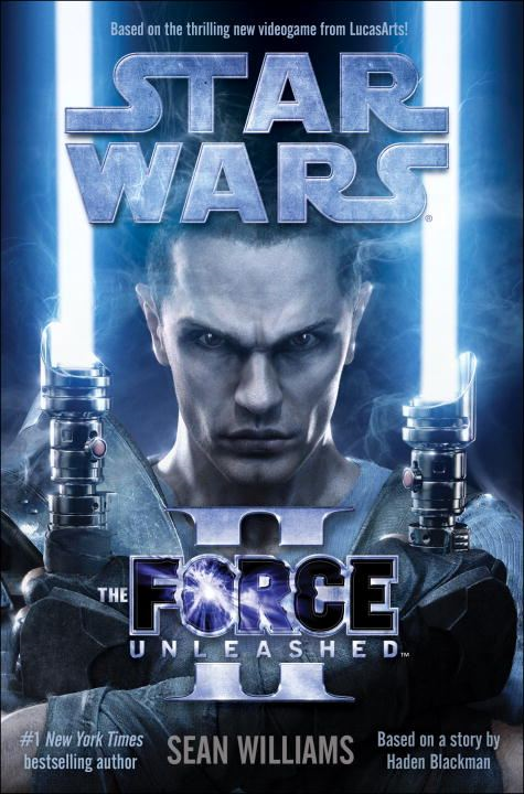 The Force Unleashed II: Star Wars By: Sean Williams