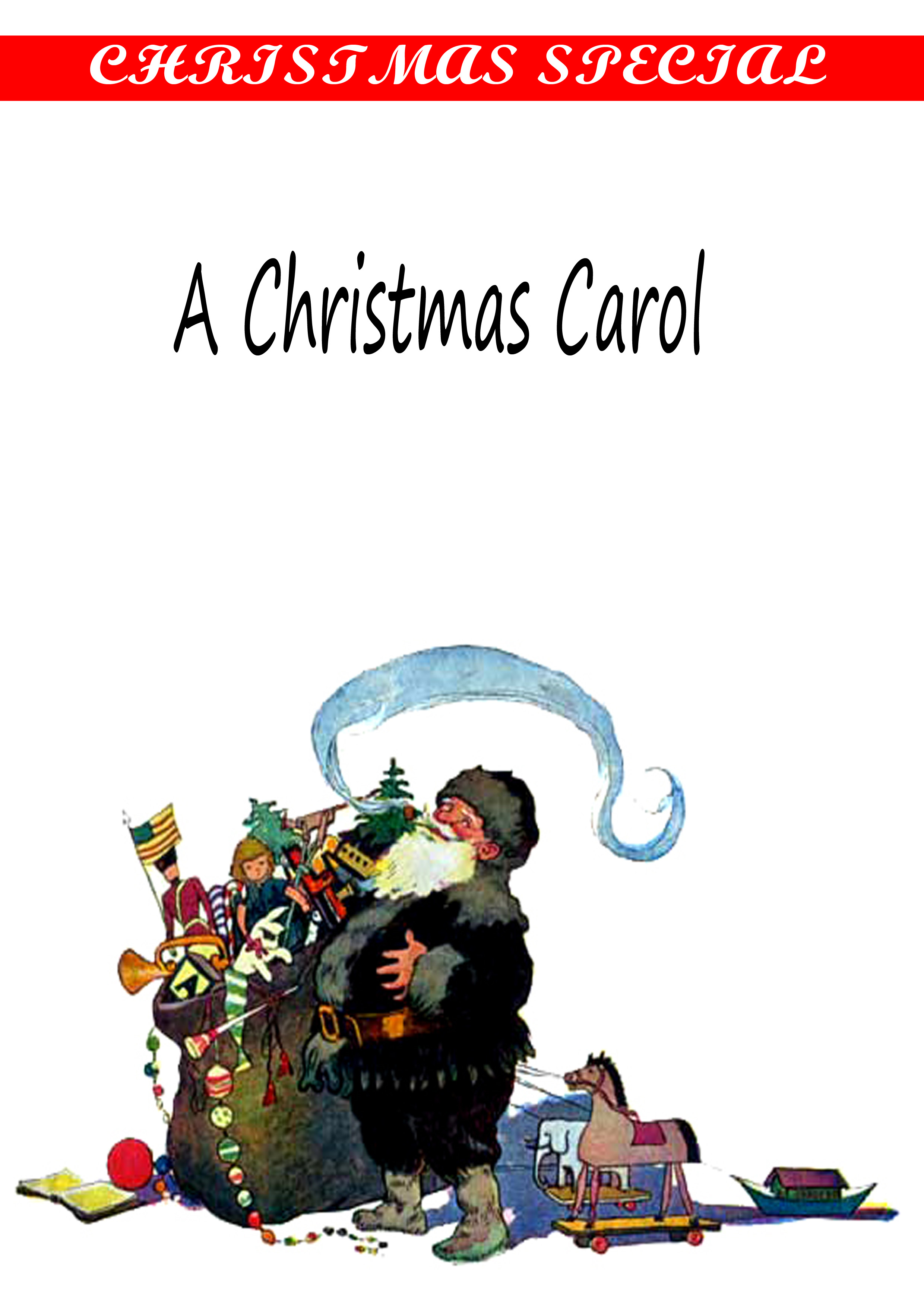 A Christmas Carol [ Illustrations By John Leech] By: Charles Dickens