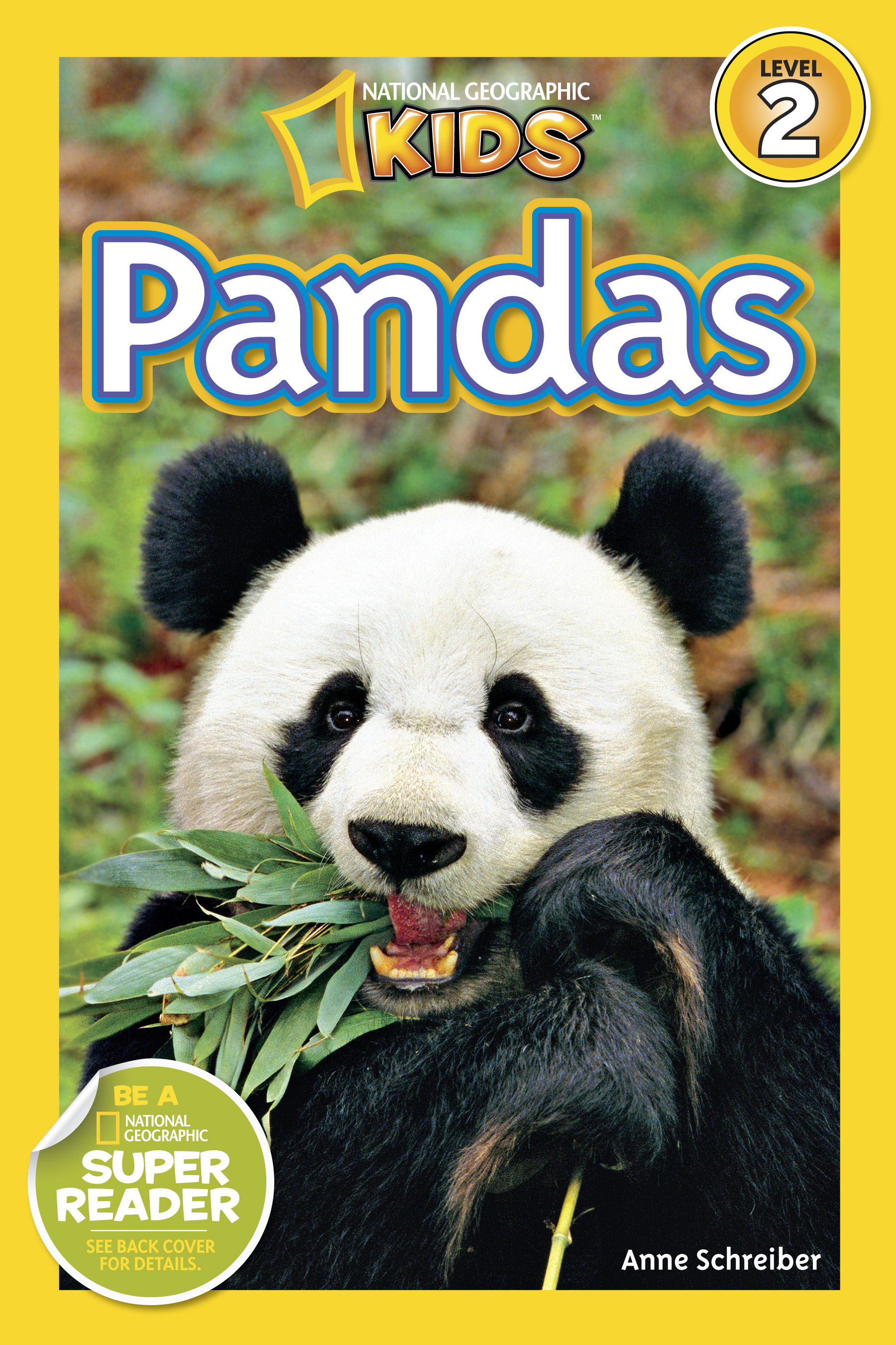 National Geographic Readers: Pandas By: Anne Schreiber
