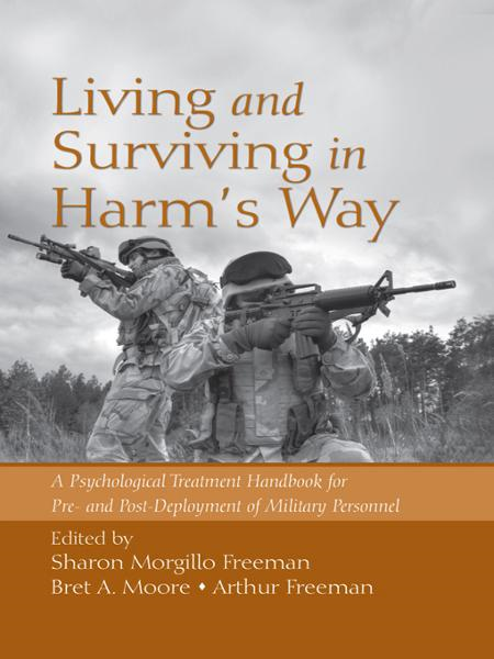 Living and Surviving in Harm's Way By: