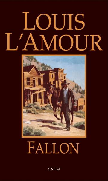 Fallon By: Louis L'Amour