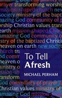 download To Tell Afresh book