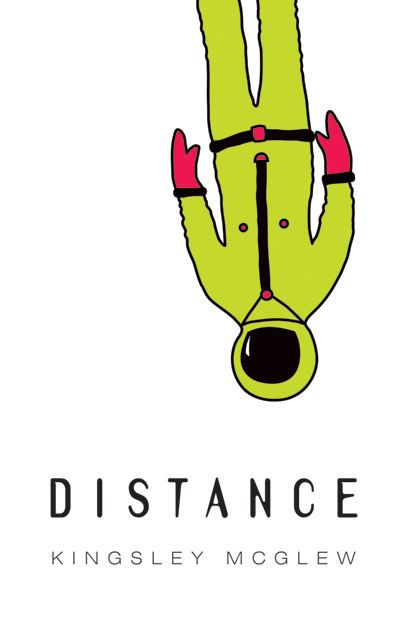 Distance By: Kingsley McGlew