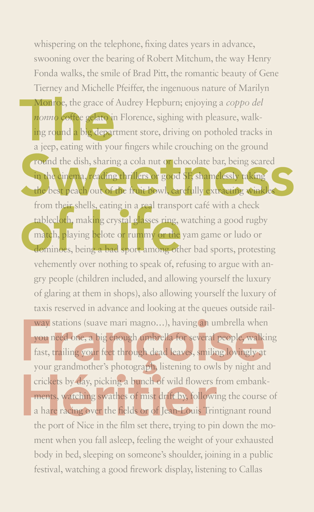 The Sweetness of Life By: Françoise Héritier