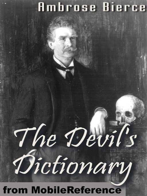 The Devil's Dictionary  (Mobi Classics)