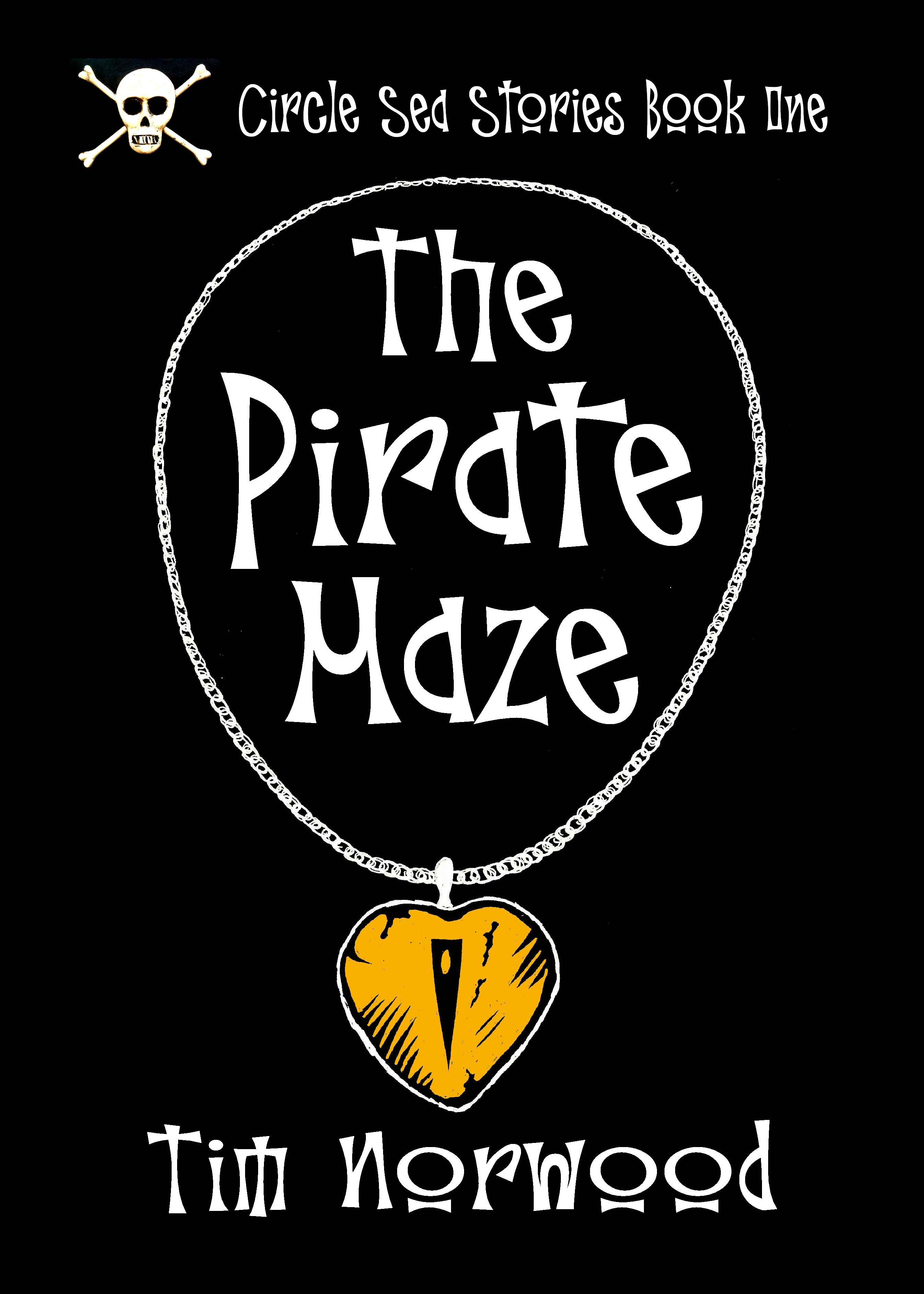 The Pirate Maze By: Timothy Norwood