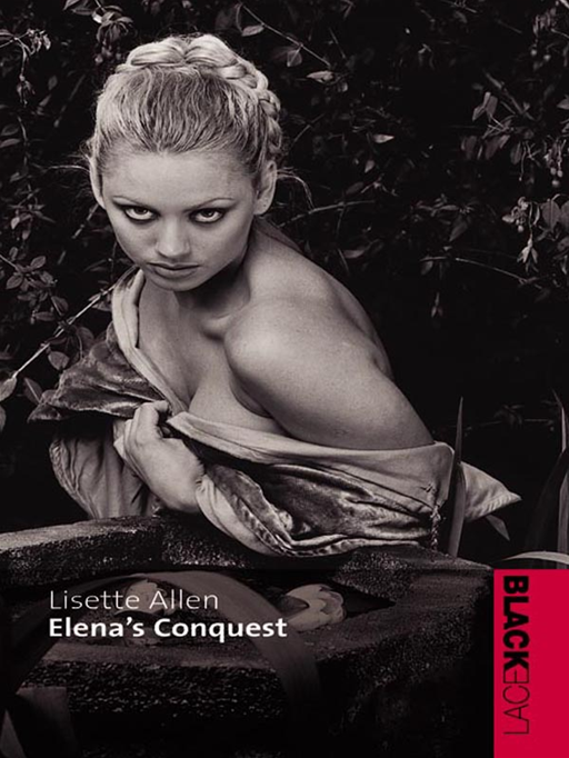 Elena's Conquest By: Lisette Allen