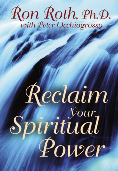 Reclaim Your Spiritual Power
