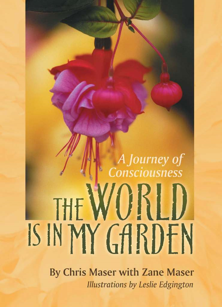 The World is in My Garden: A Journey of Consciousness