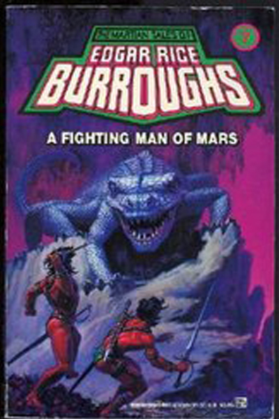 A Fighting Man of Mars  (Barsoom# 7) By: Edgar Rice Burroughs