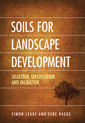 Soils for Landscape Development Selection,  Specification and Validation