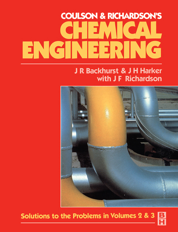 Chemical Engineering Solutions to the Problems in Volumes 2 & 3