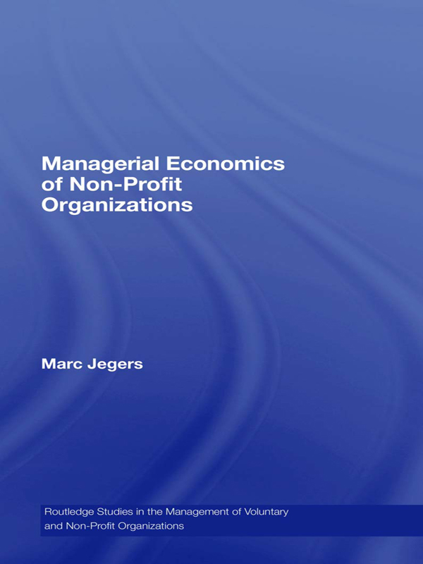 Managerial Economics of Non-Profit Organizations