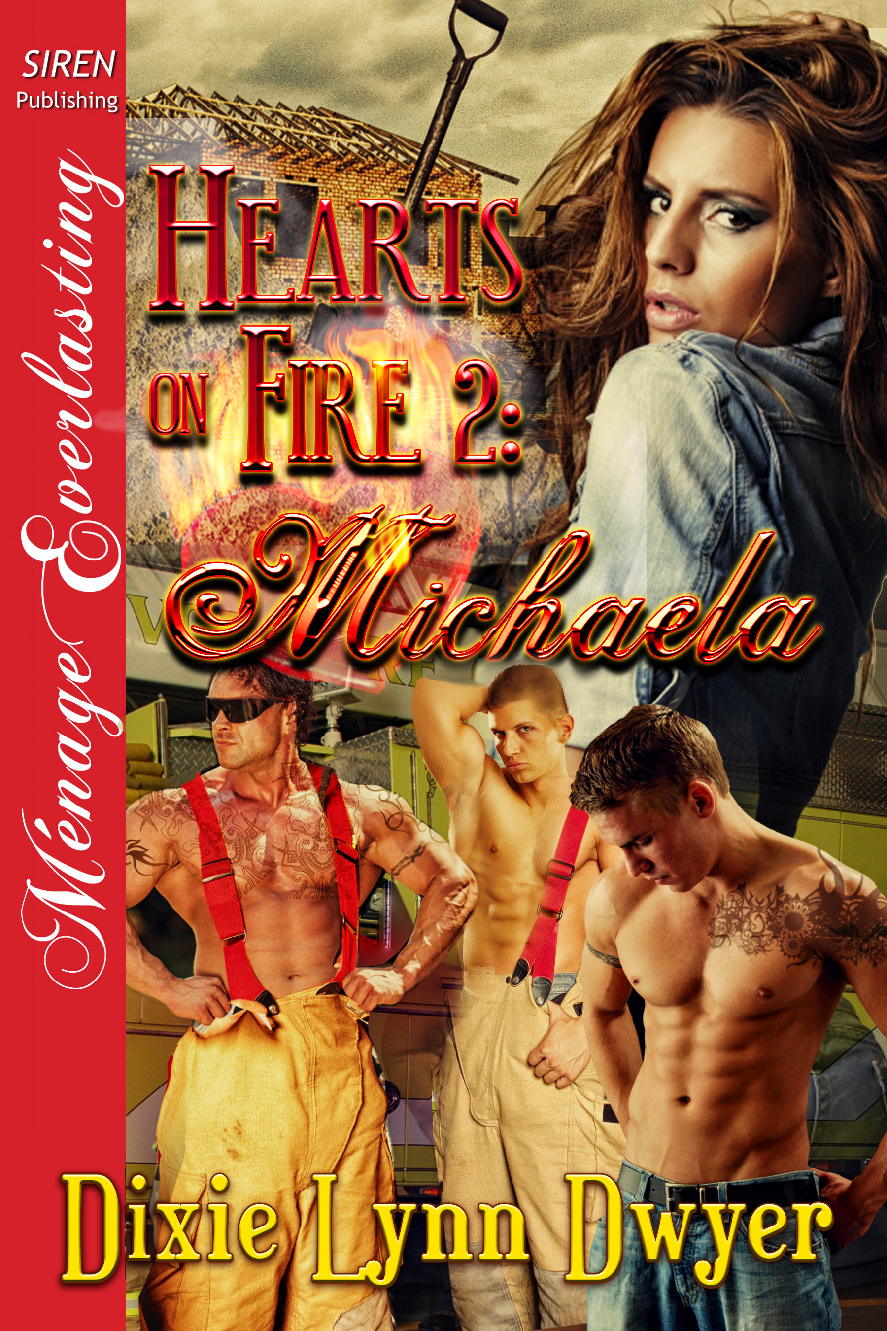 Dixie Lynn Dwyer - Hearts on Fire 2: Michaela