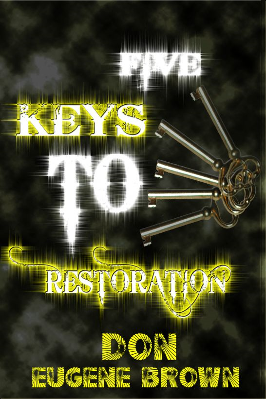Five Keys To Restoration