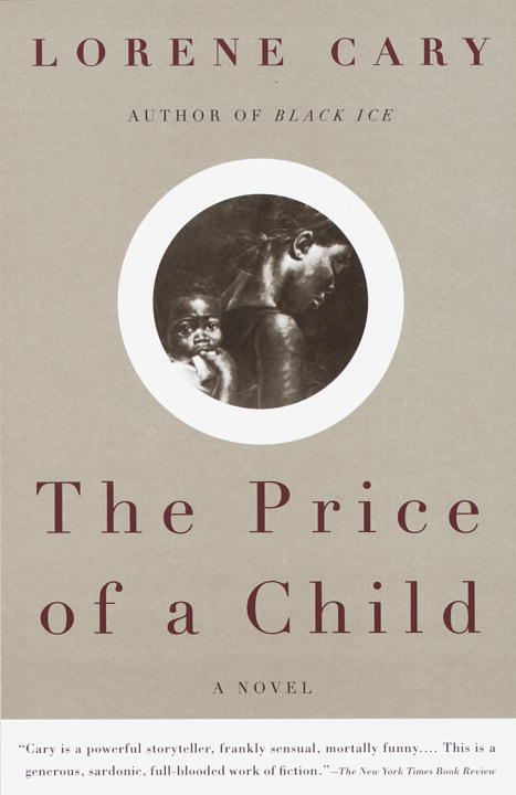 The Price of a Child By: Lorene Cary