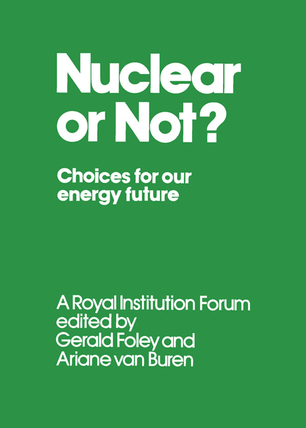 Nuclear or Not? Choices for Our Energy Future