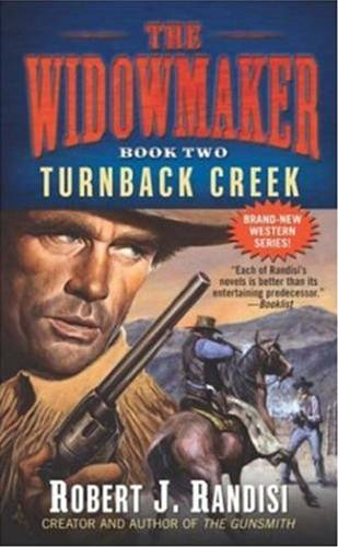 Turnback Creek By: Robert J. Randisi