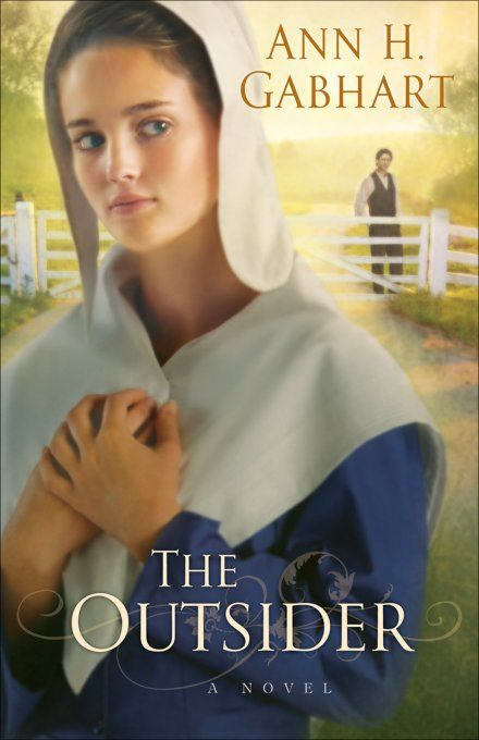 Outsider, The By: Ann H. Gabhart