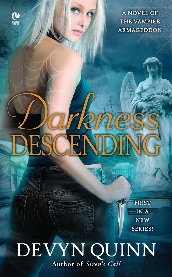 Darkness Descending: A Novel of the Vampire Armageddon By: Devyn Quinn