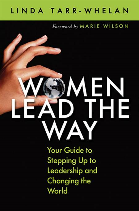 Women Lead the Way By: Linda Tarr-Whelan