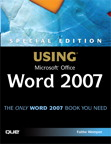 Special Edition Using Microsoft Office Word 2007 By: Faithe Wempen