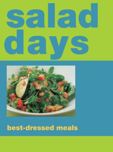 Salad Days By: Murdoch Books Test Kitchen